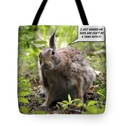 Just Washed My Hare Tote Bag