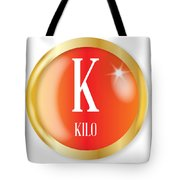 K For Kilo Tote Bag