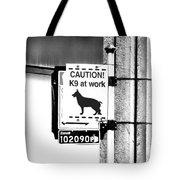 K9 At Work Tote Bag