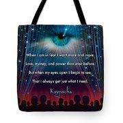 Kaypacha's Mantra 11.11.2015 Tote Bag