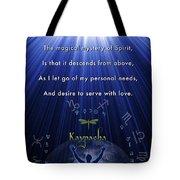 Kaypacha's Mantra 12.9.2015 Tote Bag