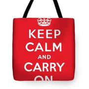 Keep Calm And Carry On Tote Bag by English School