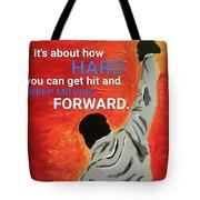 Keep Moving Forward. Tote Bag