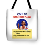 Keep The Home Front Pledge Tote Bag
