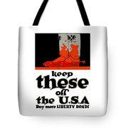 Keep These Off The Usa - Ww1 Tote Bag
