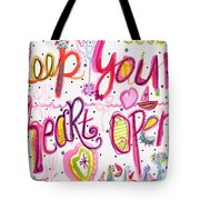 Keep Your Heart Open Tote Bag