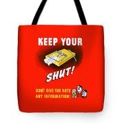 Keep Your Trap Shut -- Ww2 Propaganda Tote Bag