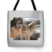 Keeping Watch - Pair Of Wolves Tote Bag