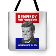 Kennedy For President 1960 Campaign Poster Tote Bag