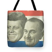 Kennedy For President Johnson For Vice President Tote Bag