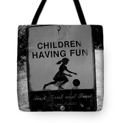 Kids At Play Sign Tote Bag