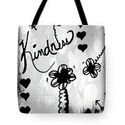 Kindness Tote Bag