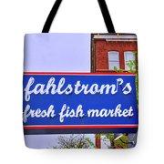 King Of Fish Fish Market  Tote Bag