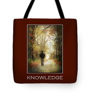 Knowledge Inspirational Motivational Poster Art Tote Bag by Christina Rollo