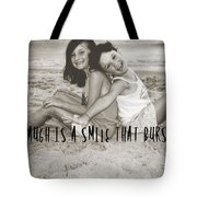 Laugh Out Loud Quote Tote Bag
