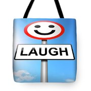 Laughter Concept. Tote Bag