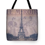 Le Miroir - Paris Tote Bag