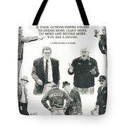 Leaders Of Men Tote Bag