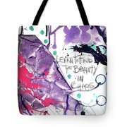 Learn O Find The Beauty Tote Bag
