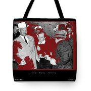 Lee Harvey Oswald Shot By Jack Ruby Photo Taken By  Dallas Times Herald Photographer Bob Jackson  Tote Bag