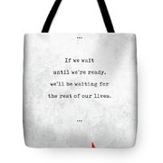 Lemony Snicket Quotes - Literary Quotes - Book Lover Gifts - Typewriter Quotes Tote Bag