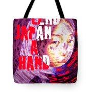 Lend Japan A Hand Tote Bag
