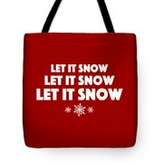 Let It Snow With Snowflakes Tote Bag