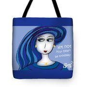 Let Not Your Heart Be Troubled Tote Bag