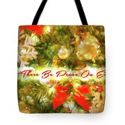 Let There Be Peace On Earth 2 Tote Bag