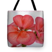 Let Your Glory Tote Bag