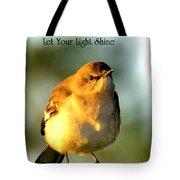 Let Your Light Shine Tote Bag