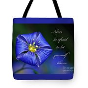 Let Yourself Bloom Tote Bag