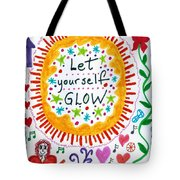 Let Yourself Glow Tote Bag