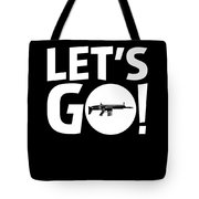 Lets Go Battle Royale Gaming Legendary Scar Rifle Birthday Gamer Gift T Shirt Tote Bag