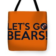 Let's Go Bears Tote Bag
