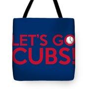 Let's Go Cubs Tote Bag