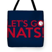 Let's Go Nats Tote Bag