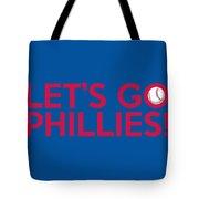 Let's Go Phillies Tote Bag