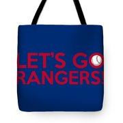 Let's Go Rangers Tote Bag