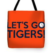 Let's Go Tigers Tote Bag