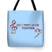 Let's Make Music - Blue Tote Bag