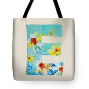 Letter E - Roman Alphabet - A Floral Expression, Typography Art Tote Bag