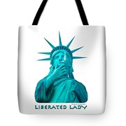 Liberated Lady 3 Tote Bag