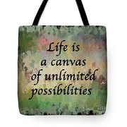 Life Is A Canvas Tote Bag