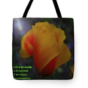 Life Is An Aroma  Tote Bag