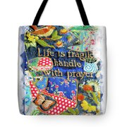 Life Is Fragile Patchwork Tote Bag