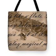 Life Is Like A Flute Tote Bag