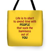 Life Is To Short 5432.02 Tote Bag