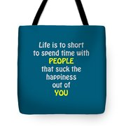 Life Is To Short 5433.02 Tote Bag