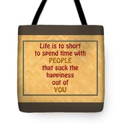 Life Is To Short 5434.02 Tote Bag